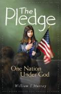 The Pledge: One Nation Under God