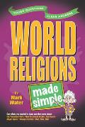 World Religions Made Simple (02 Edition)