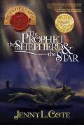 Prophet the Shepherd & the Star
