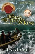 The Roman, the Twelve & the King