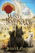 The Wind, the Road and the Way