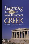 Learning the Basics of New Testament Greek for Beginners-Textbook