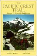 Pacific Crest Trail Vol. II: Oregon & Washington