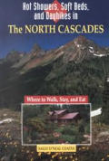 Hot Showers, Soft Beds, and Dayhikes in the North Cascades (Hot Showers)