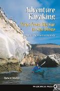 Trips from Big Sur to San Diego (Adventure Kayaking)