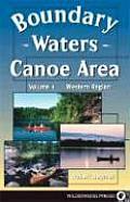 Boundary Waters Canoe Area The Western Region