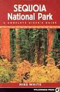 Sequoia National Park A Complete Hikers Guide