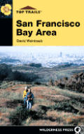 Top Trails San Francisco Bay Area 1st Edition