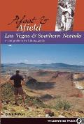 Afoot & Afield Las Vegas & Southern Nevada A Comprehensive Hiking Guide