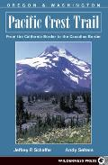 Pacific Crest Trail Oregon and Washington: From the California Border to the Canadian Border (PCT)