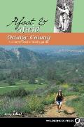 Afoot & Afield Orange County A Comprehensive Hiking Guide