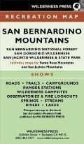 Map San Bernadino Mtn Rec 6th Edition San Bernardino National Forest & San Gorgonio San Jacinto Wild Areas