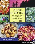 A Fork in the Trail: Mouthwatering Meals and Tempting Treats for the Backcountry Cover