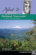 Afoot & Afield Portland Vancouver A Comprehensive Hiking Guide