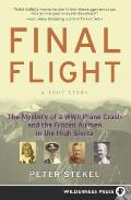 Final Flight: The Mystery of a WWII Plane Crash and the Frozen Airmen in the High Sierra Cover
