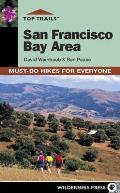 Top Trails San Francisco Bay Area Must Do Hikes for Everyone