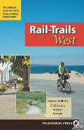 Rail-Trails West: California, Arizona, and Nevada Cover