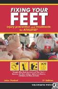 Fixing Your Feet Prevention & Treatments for Athletes