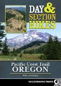 Day and Section Hikes: Pacific Crest Trail Oregon