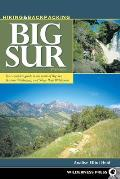 Hiking and Backpacking Big Sur: A Complete Guide to the Trails of Big Sur, Ventana Wilderness, and Silver Peak Wilderness Cover