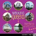 Walking Queens 35 Tours for Discovering the Diverse Communities Historic Places & Natural Treasures of New York Citys Largest Borough