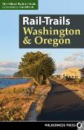 Rail-Trails Washington and Oregon (Rail-Trails)