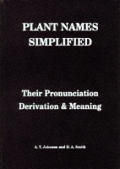 Plant Names Simplified Their pronunciation Derivation & Meaning