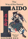 Iaido: The Way of the Sword