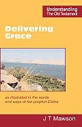 Delivering Grace