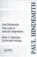 Craft of Musical Composition: Book Two, Exercises in Two-Part Writing