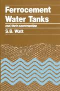 Ferrocement Water Tanks and Their Construction