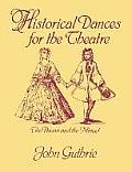 Historical Dances for the Theatre: The Pavan & the Minuet