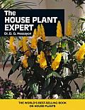 The House Plant Expert: The World's Best-Selling Book on House Plants (Expert Series)