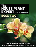 The House Plant Expert Book Two: The Must-Have Sequel to the World's Bestselling House Plant Book Cover