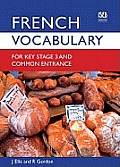 French Vocabulary for Key Stage 3 and Common Entrance