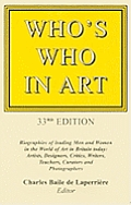 Who's Who in Art: Biographies of Leading Men and Women in the World of Art in Britain Today: Artists, Sculptors, Designers, Architects,