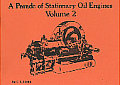Parade of Stationary Oil Engines Volume 2