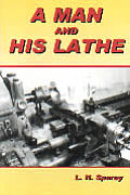 A Man And His Lathe