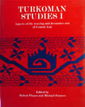 Turkoman Studies 1 Aspects of the Weaving & Decorative Arts of Central Asia