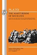 Plato: Martyrdom of Socrates