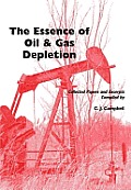 Essence of Oil and Gas Depletion, The