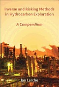 Inverse and Risk Methods in Hydrocarbon Exploration: A Compendium