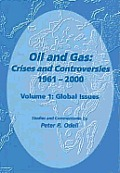 Oil & Gas: Crises and Controversies 1961-2000, Volume 1: Global Issues