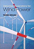 Induction Generators for Wind Power Cover