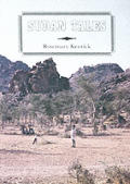 Sudan Tales: Reminiscences of Wives in the Sudan Political Service, 1926-56