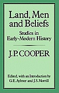 Land, Men and Beliefs: Studies in Early-Modern History