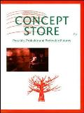 Concept Store: Possible, Probable and Preferable Futures