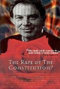 Rape of the Constitution?