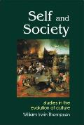 Self and Society: Studies in the Evolution of Consciousness