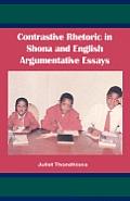 Contrastive Rhetoric in Shona & English Argumentative Essay